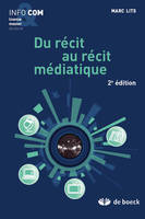 DU RECIT AU RECIT MEDIATIQUE