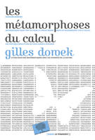 Les Metamorphoses Du Calcul