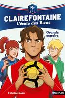 Clairefontaine / Grands espoirs