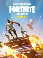 Fortnite-Chroniques de Fortnite vol.2, Officiel