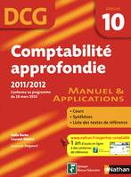 10, Comptabilité approfondie / DCG épreuve 10 : manuel & applications, manuel & applications