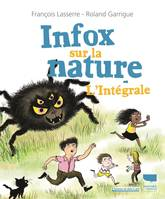 INFOX SUR LA NATURE - L'INTEGRALE