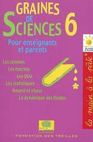 Graines de sciences., 6, Graines de sciences, Volume 6