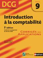 9, INTRODUCTION A LA COMPTABILITE DCG EPREUVE 9 CORRIGES 2011, corrigés des applications