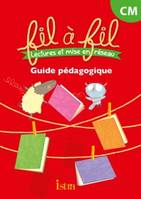 Lecture CM - Collection Fil à Fil - Guide pédagogique - Ed. 2014