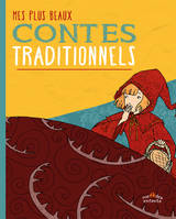 Mes plus beaux contes traditionnels