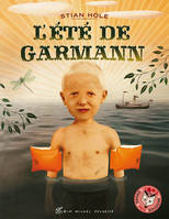 L'ETE DE GARMANN