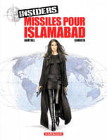 3, Insiders - Tome 3 - Missiles pour Islamabad