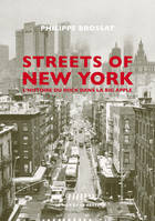 Streets of New York, L'histoire du rock dans la Big Apple
