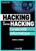 Hacking et contre hacking, La sécurité informatique