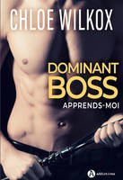 Dominant boss / apprends-moi