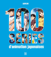 100 Séries d'Animation Japonaise