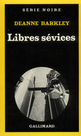 Libres sévices