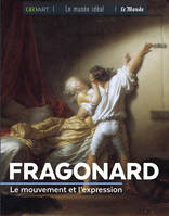 Fragonard / le mouvement et l'expression