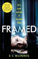 Framed, an absolutely gripping psychological thriller with a shocking twist