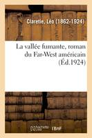 La vallée fumante, roman du Far-West américain