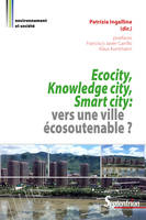 Ecocity, Knowledge city, Smart city, Vers une ville écosoutenable ?