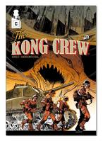 The Kong Crew - Tome 03