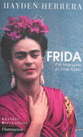 FRIDA, Une Biographie de Frida Kahlo