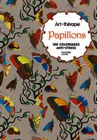 Papillons, 100 coloriages anti-stress