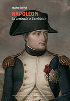 Napoléon (Collection BNF), La certitude et l'ambition