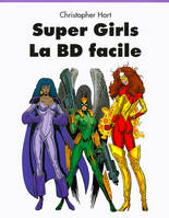 Super girls, la BD facile