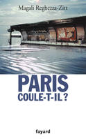 Paris coule-t-il ?