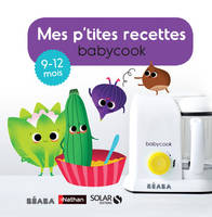 Mes p'tites recettes babybook 9-12 mois