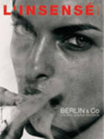 L'INSENSE 7 - BERLIN & CO- LES PHOTOGRAPHES ALLEMANDS, Berlin & Co : les photographes allemands