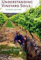 Understanding Vineyard Soils (Anglais), Second Edition