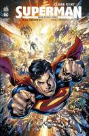 CLARK KENT : SUPERMAN - TOME 3