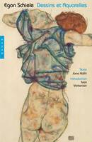 Egon Schiele : dessins et aquarelles ········· french edition, dessins et aquarelles