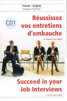 CD-Audio n°1 Réussissez vos entretiens d'embauche en français et en anglais, Succeed in your Job Interviews in French and English + CD 1