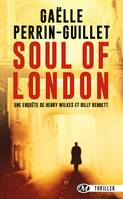 Soul of London, Une enquête d'Henry Wilkes et Billy Bennet, T1