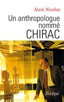 Un anthropologue nommé Chirac