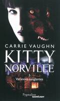 3, Kitty Norville / Vacances sanglantes