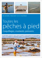 TOUTES LES PECHES A PIED, COQUILLAGES, CRUSTACES, POISSONS