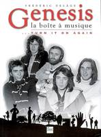 GENESIS, LA BOITE A MUSIQUE..., turn it on again
