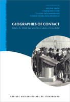 Geographies of Contact, Britain, the Middle East and the Circulation of Knowledge