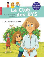 Le Secret D'Aimee - Le Club Des Dys - T06
