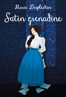 Satin grenadine