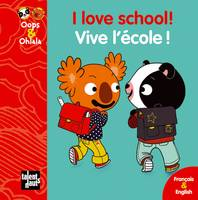 Oops & Ohlala, I LOVE SCHOOL! VIVE L'ECOLE !, Petit format