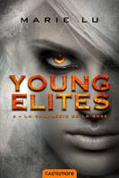 La Confrérie de la Rose, Young Elites T2