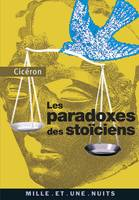 Les Paradoxes des stoïciens, (à l'attention de Brutus)