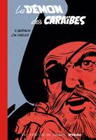 BARBE ROUGE (INTEGRALE) - BARBE-ROUGE - INTEGRALES - TOME  - BARBE-ROUGE - UNE AVENTURE DU JOURNAL P