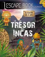 Le trésor des Incas / escape book junior