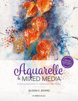 AQUARELLE & MIXED MEDIA POUR DEBUTANTS