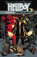 Hellboy and BPRD T06, La Bête de Vargu