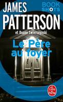 Le Père au foyer, Bookshots