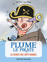 Plume le pirate, Le secret des Sept-crânes
